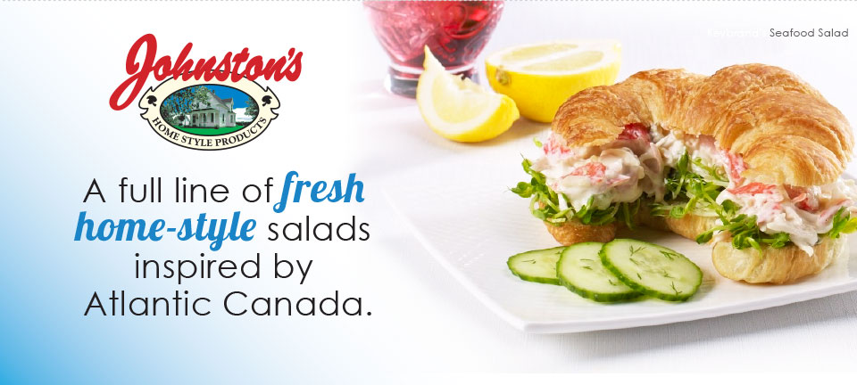 A full line of fresh home-style salads inspired by Atlantic Canada.